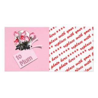 Mother's Day Roses For Mum (on Pink) Personalized Photo Card