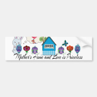 Mother's Home and Love is-Priceless Greeting Cards Car Bumper Sticker