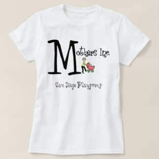 Mothers Inc, San Diego Playgroup T-Shirt