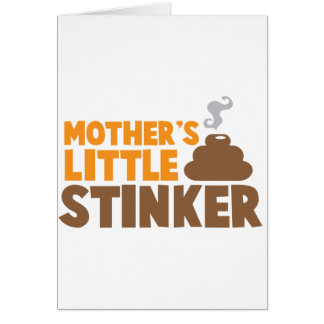 Mother's little Stinker with poo stink smells Greeting Card