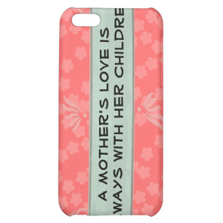 Mother's love iPhone case iPhone 5C Covers