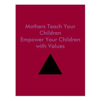 Mothers Teach Your Children Empower Your Children Postcard
