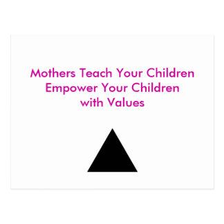 Mothers Teach Your Children Empower Your Children Post Card