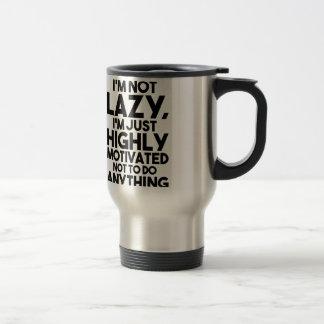 Motivated Not To Do Anything Travel Mug