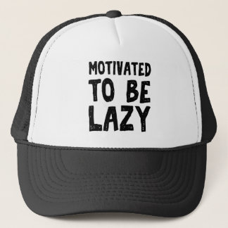 Motivated to be lazy trucker hat