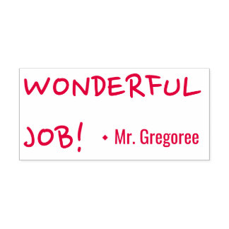"Motivating ""WONDERFUL JOB!"" Educator Rubber Stamp"