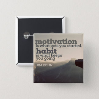Motivation And Habit by Jim Rohn 15 Cm Square Badge
