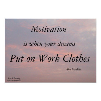 MOTIVATION-BEN FRANKLIN POSTER