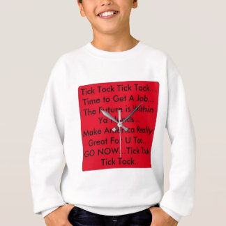 Motivation Clock Sweatshirt