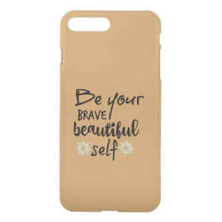 Motivation Inspiration: Be Yourself Quote iPhone 7 Plus Case