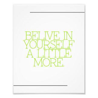 Motivation, inspiration, words of wisdom. quotes photo print
