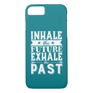 Motivation Quote Inhale The Future Exhale The Past iPhone 8/7 Case