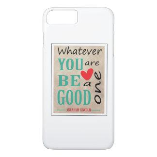 Motivational Abraham Lincoln Quote iPhone 7 Plus Case