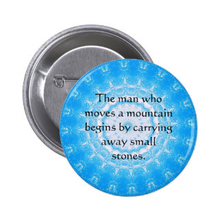 Motivational Chinese proverb 6 Cm Round Badge