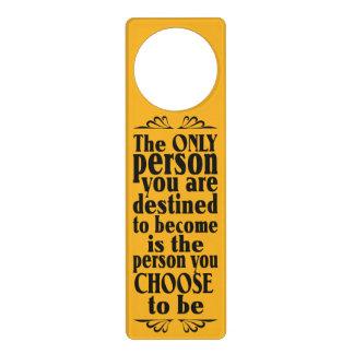 Motivational CHOICE custom color door hanger