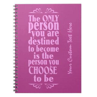 Motivational CHOICE custom notebook