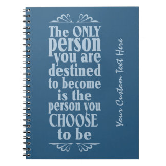 Motivational CHOICE custom notebook