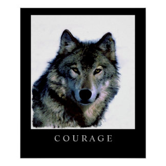 Motivational Courage Wolf Face Head Poster Print