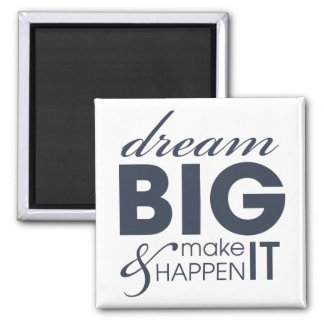 Motivational Dream Work Success Square Magnet