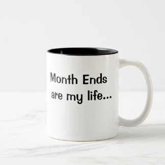 Motivational Financial Month End Saying Coffee Mug