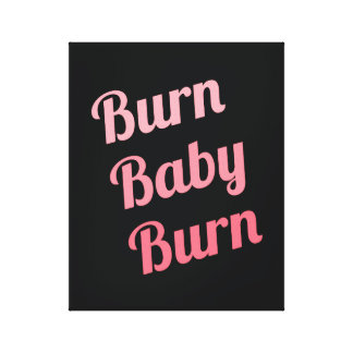 Motivational Fitness Burn Baby Black Pink Stretched Canvas Print