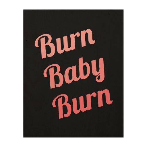 Motivational Fitness Burn Baby Black Pink Wood Print