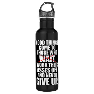 Motivational - Good Things Come To Those Who Work 710 Ml Water Bottle