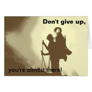 Motivational Inspirational Encouragement Hiking Greeting Card