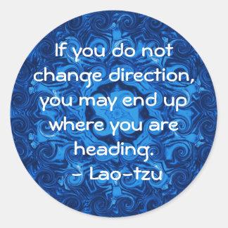 Motivational Inspirational Quote Lao tzu Round Sticker