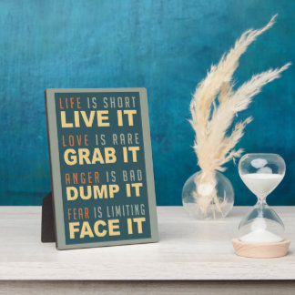 Motivational Life Advice  plaque