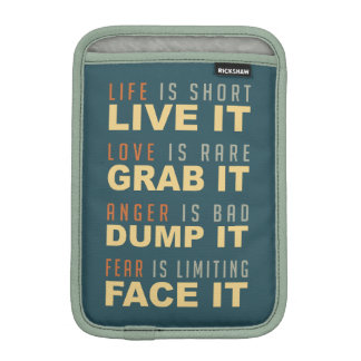 Motivational Life Advice sleeves iPad Mini Sleeves