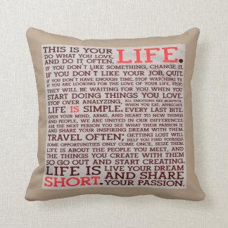 motivational life is short pillow