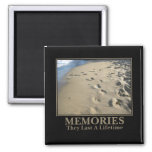 Motivational: Memories Last a Lifetime Square Magnet