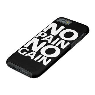 """Motivational """"No Pain No Gain"""" IPHONE 6 CASE"""