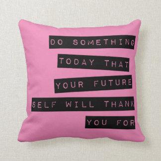 Motivational Pillow: Black & Pink Cushion