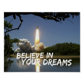 Motivational Poster - Believe In Your Dreams