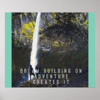 Motivational Poster - Dream Building / Adventure