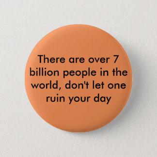 Motivational Quote 6 Cm Round Badge