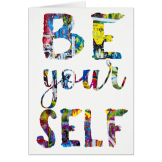 Motivational quote Be yourself Card