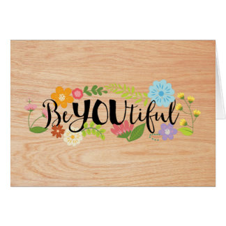 "Motivational Quote ""BeYOUtiful"" Boho Floral Type Card"