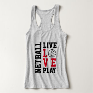 Motivational Quote Live Love Play Netball Top