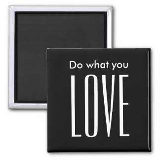 Motivational quote modern black and white magnet