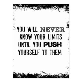 Motivational  Quote: Never know your limits Postcard