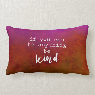 motivational quote pillow be kind text