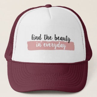 Motivational quote, trucker hat