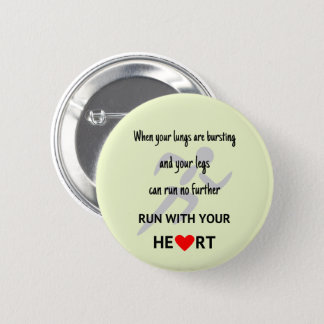 Motivational sports runners quote 6 cm round badge