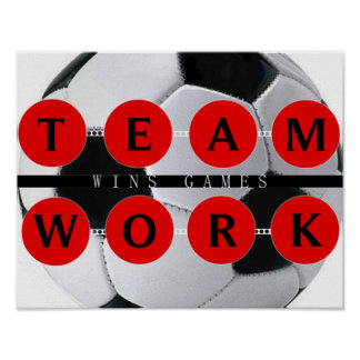 Motivational TEAMWORK Wins Games Soccer Poster