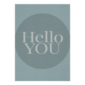 Motivational Typography Hello You blue, gray print