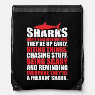 Motivational Words - Be A Shark Drawstring Bag