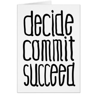 Motivational Words Decide Commit Succeed Card